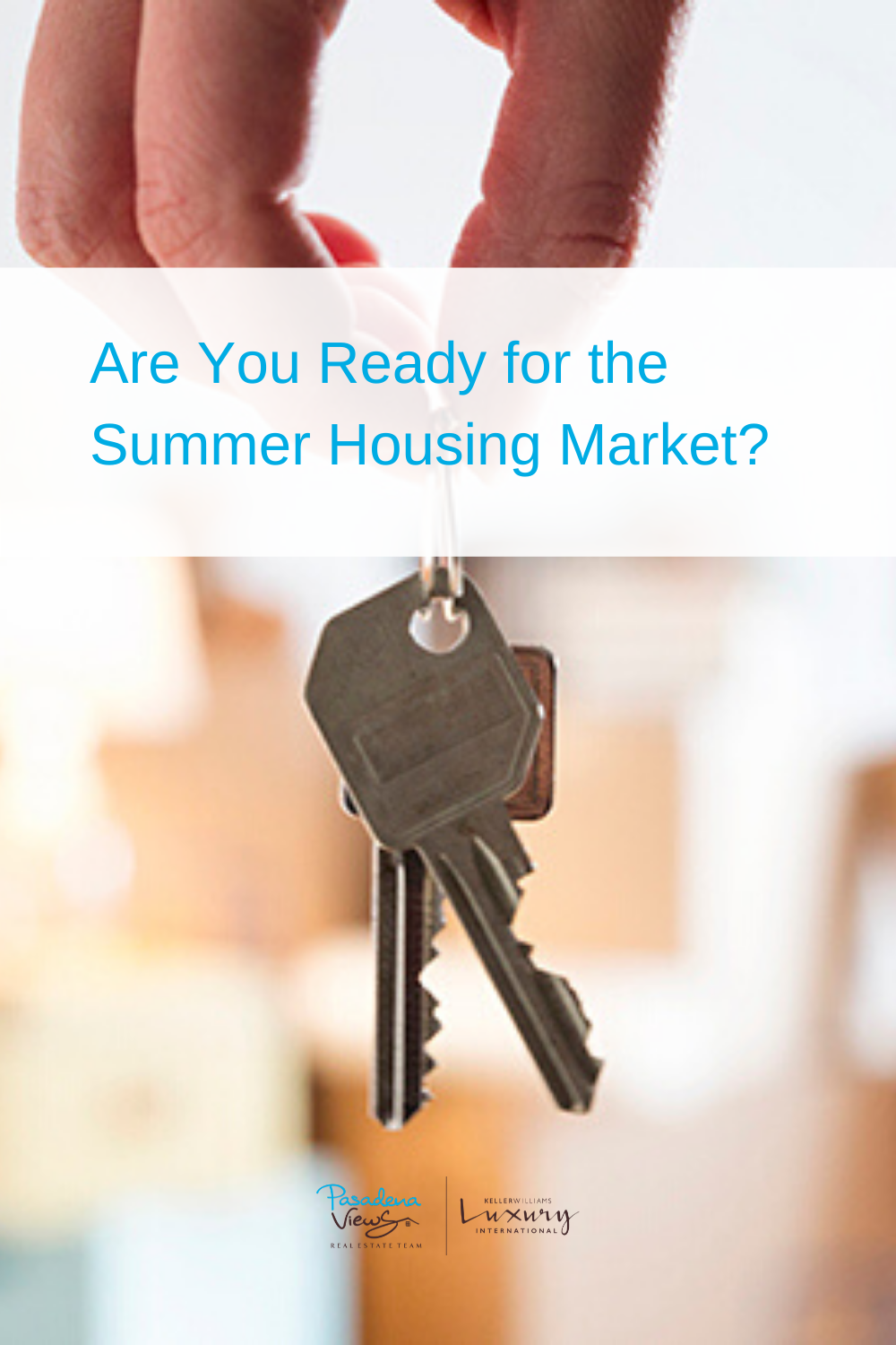 Are You Ready for the Summer Housing Market? in 2020