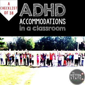 This is a checklist of 38 ADHD accommodations to help students feel and be successful in your classroom or learning environment!
