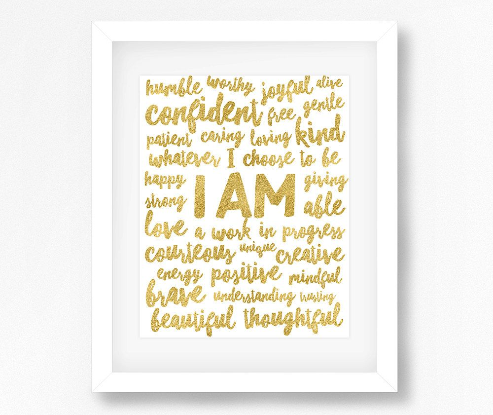 Positive Affirmations Positive Quotes I Am Affirmation Gold Typography Gold Quote Gold Wall Art Printa Positive Quotes Affirmations Positive Affirmations