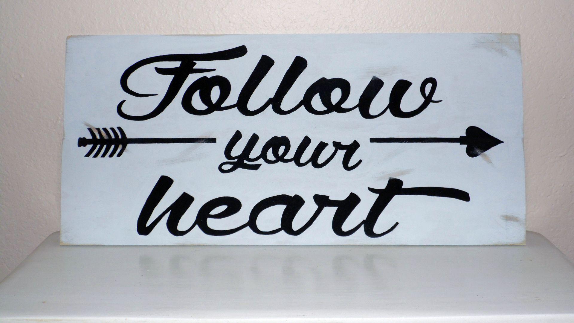 """""""Follow your heart"""" - Wood art 11"""" x 24"""""""