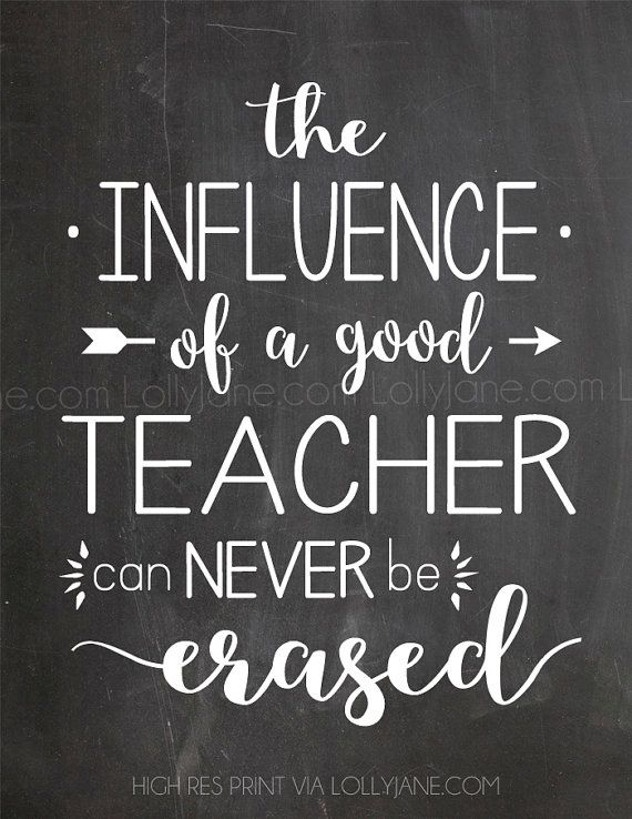 The Influence Of A Good Teacher Can Never Be Erased Quote Etsy Teacher Appreciation Quotes Teacher Quotes Inspirational Teacher Quotes
