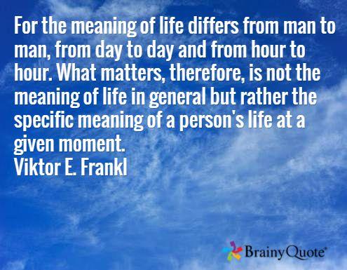 Viktor E Frankl Quotes Brainyquote Brainy Quotes Quotes Lao Tzu Quotes