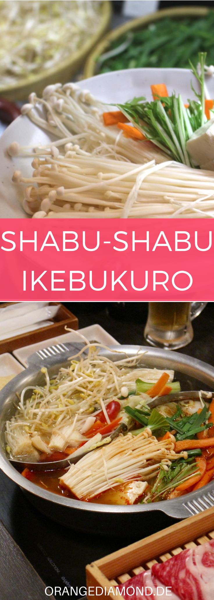 You Are Looking For A Good Shabu Shabu Restaurant In Ikebukuro Shabu Shabu Is A Healthy Hot Pan Meal One Of The Dishe Culinary Travel Shabu Shabu Food Guide
