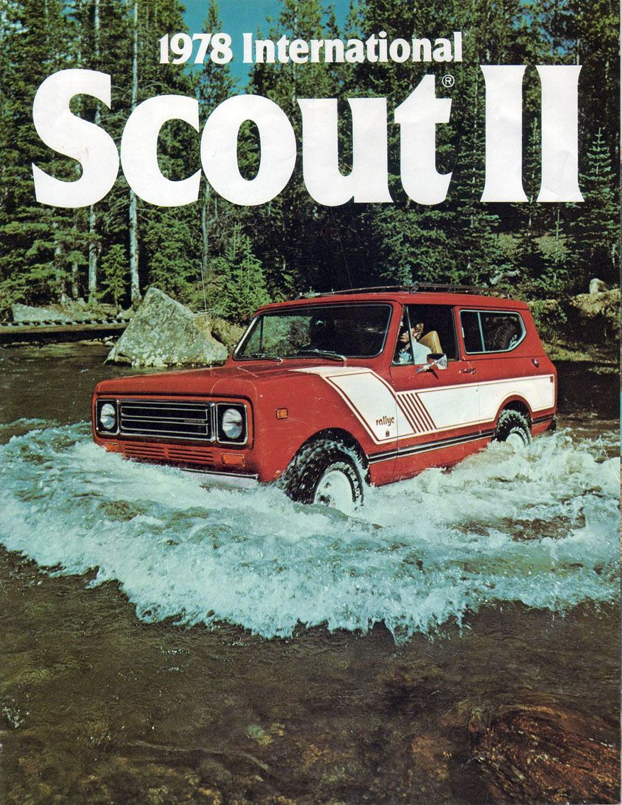 Google Image Result for http://www.oldcarbrochures.org/var/albums/NA/IHC/1978-IHC/1978-International-Scout-II-Brochure/1978%2520International%2520Scout%2520II-01.jpg%3Fm%3D1308260381