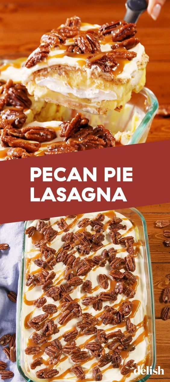 Pecan Pie Lasagna = Perfectly Decadent Fall Dessert -   18 thanksgiving desserts for a crowd ideas