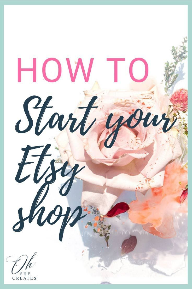 How to open an Etsy shop - Oh She Creates