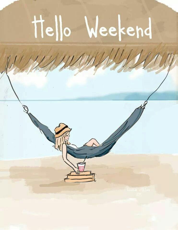 Hello Weekend