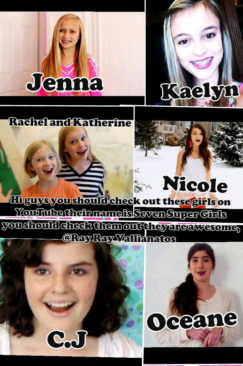 Watch sevensupergirls on youtube Oceane mondays,CJ tuesdays,Kaelyn ...