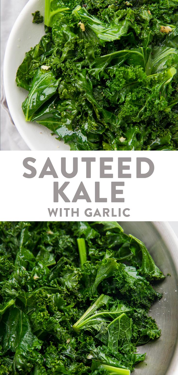 Sauteed Kale With Garlic Recipe Leafy Greens Recipes Sauteed Kale Cooked Kale Recipes