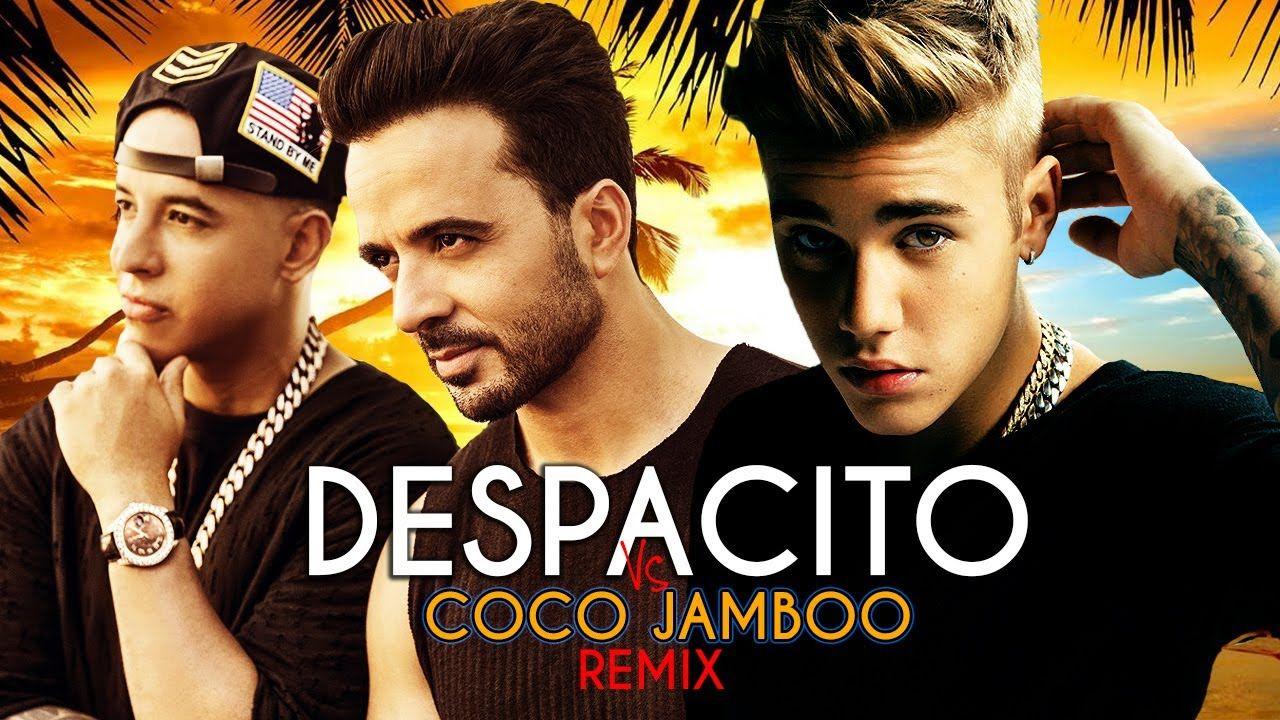 Luis Fonsi Justin Bieber Despacito Vs Coco Jamboo Robin Skouteris Mashup Youtube Daddy Yankee Spanish Music Despacito Lyrics