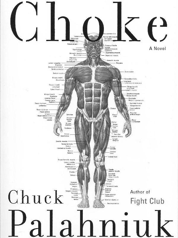Choke By Chuck Palahniuk Chuck Palahniuk Books To Read Novels