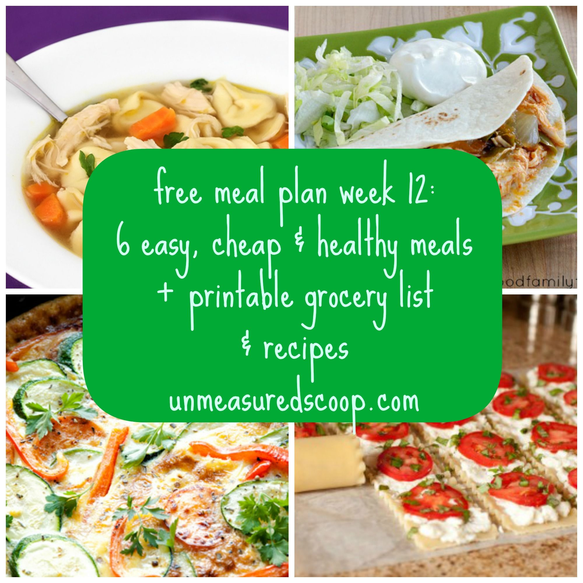 Free meal plan week 12 6 easy cheap healthy meals grocery list free meal plan week 12 6 easy cheap healthy meals grocery list forumfinder Choice Image