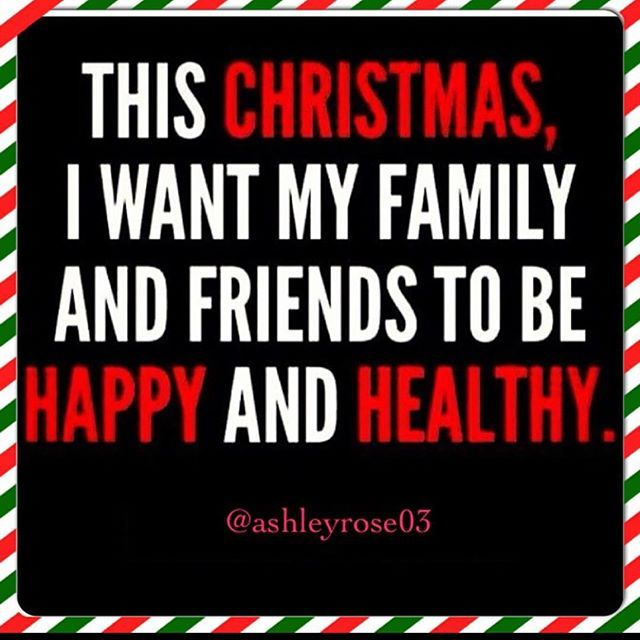 This Is All I M Asking For This Is All I Want For Christmas As Well As Helping The Homeless Man That Sits Outsid My Family Quotes Family Quotes Healthy Quotes