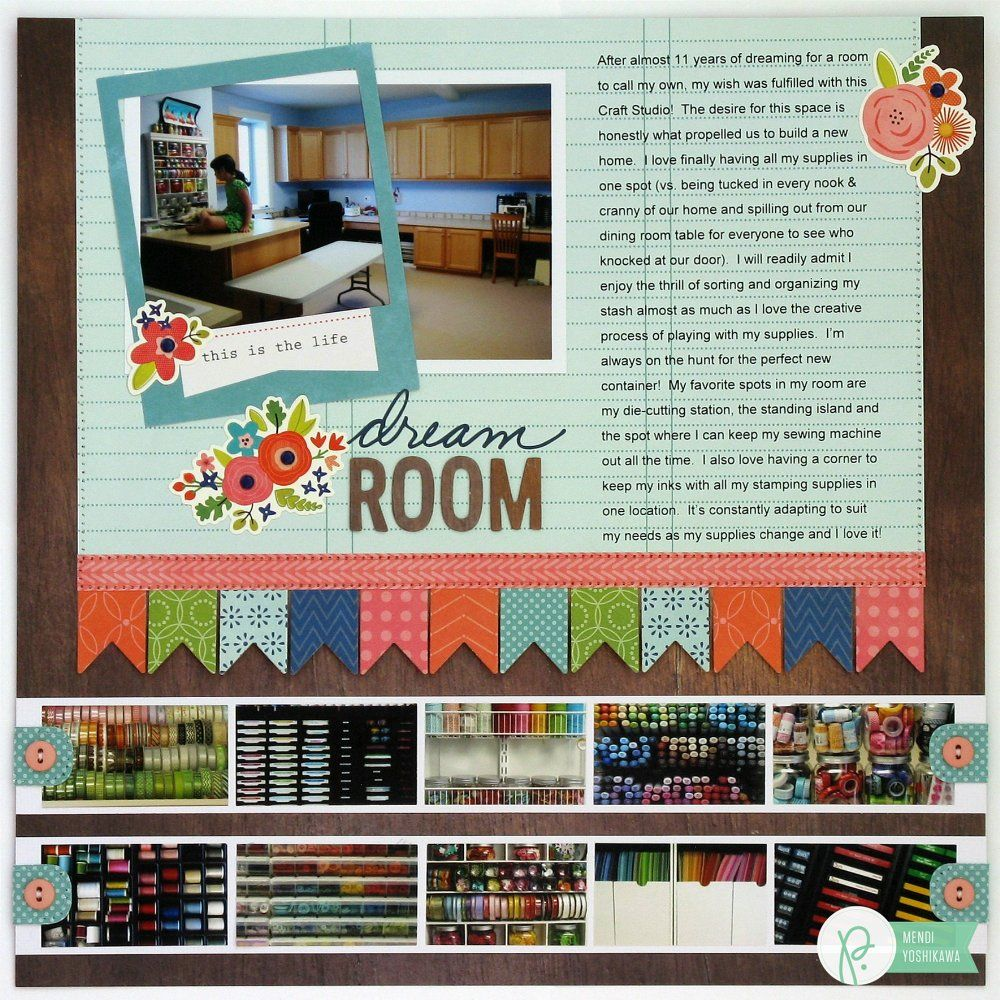 A Pebbles Inc. Happy Day Layout by Mendi Yoshikawa - Scrapbook.com - Check out this layout featuring one scrapbooker's realization of a dream - a brand new craft studio!