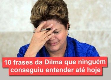 frases-dilma