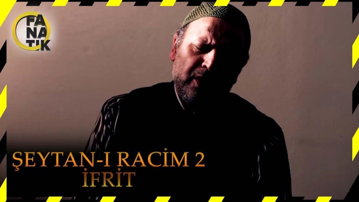 Seytan I Racim 2 Ifrit Turk Filmi Fictional Characters Youtube Character