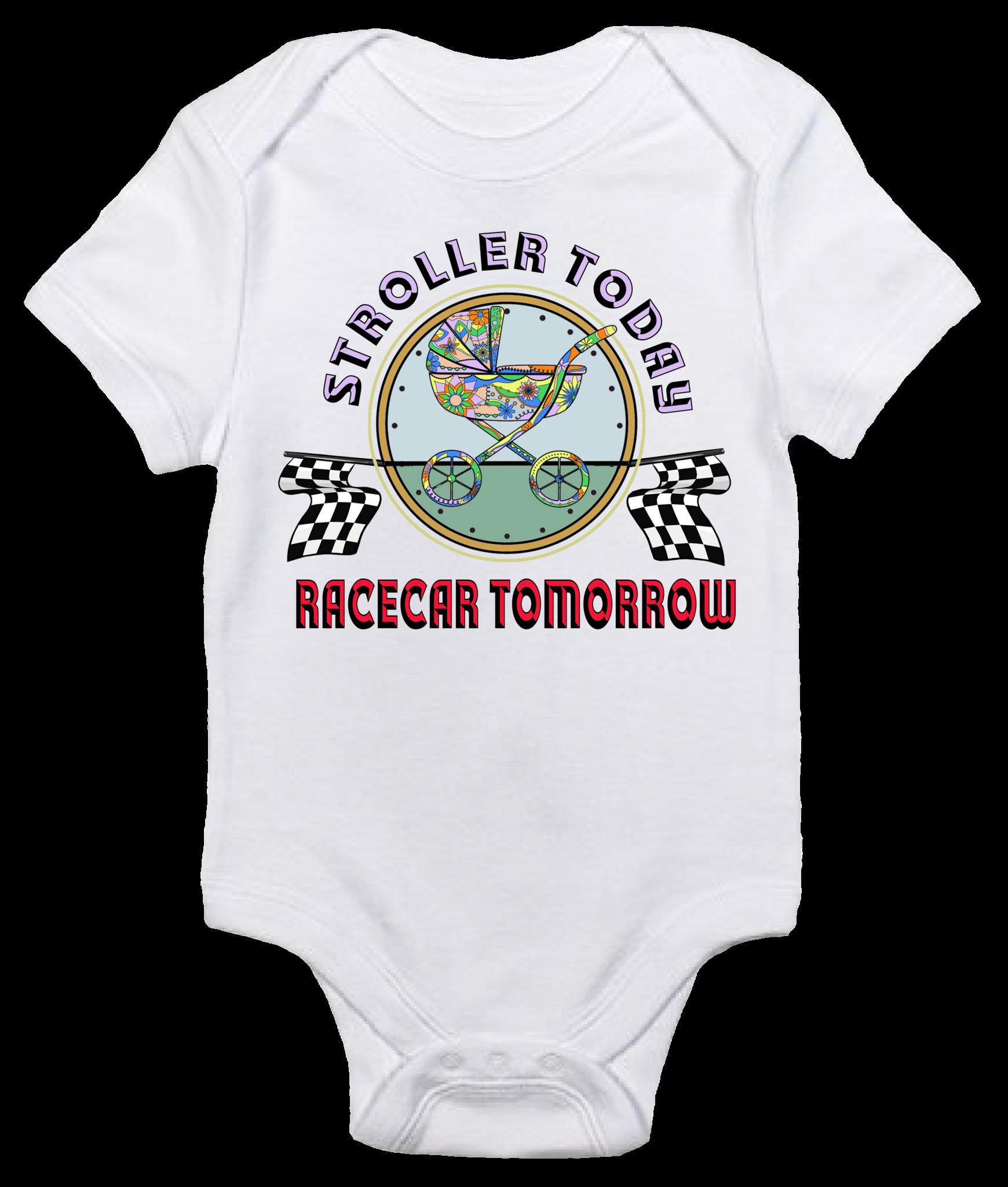 Baby Bodysuit Stroller Today Racecar Tomorrow