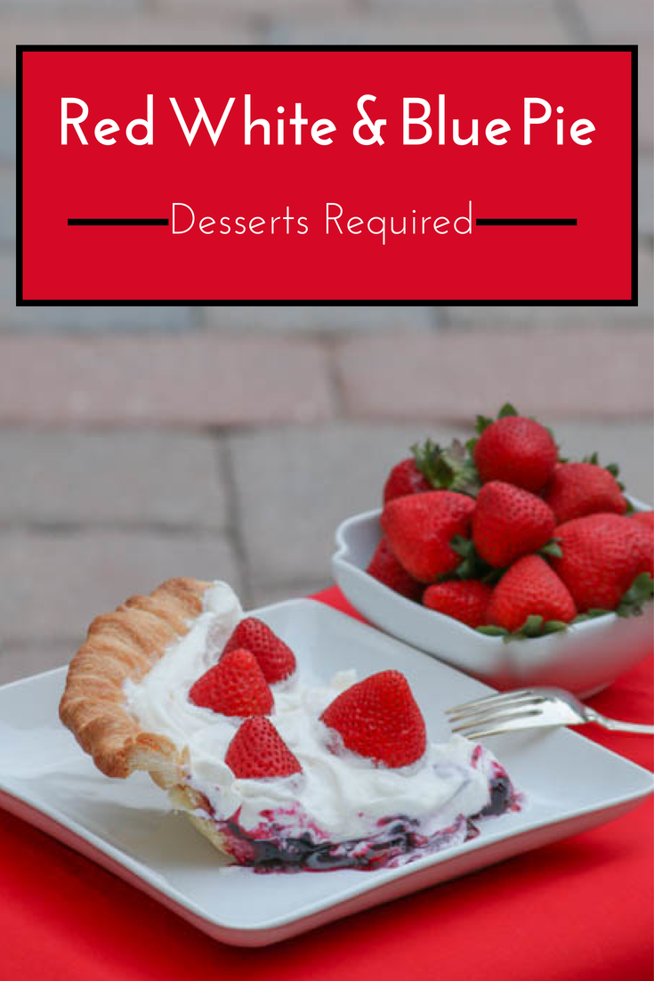 Red White and Blue Pie - Desserts Required