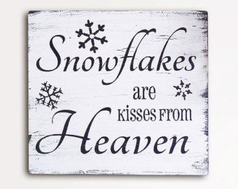 Snowflakes Are Kisses From Heaven Christmas Wood Burned Quote Hanging Bauble Sign