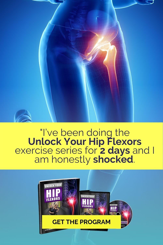 Unlock Your Hip Flexors 10 Minute a Day Program