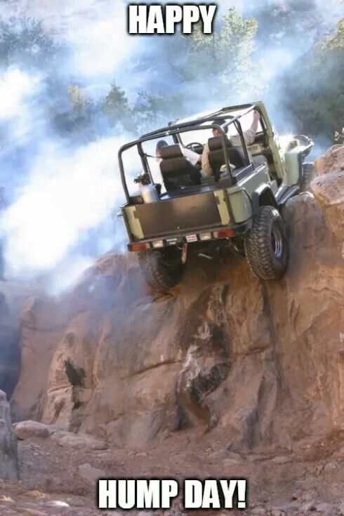 Happy Hump Day Willys Jeep Offroad Jeep Truck