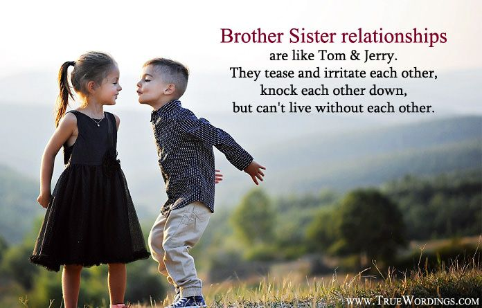 bad relationship between brother and sister