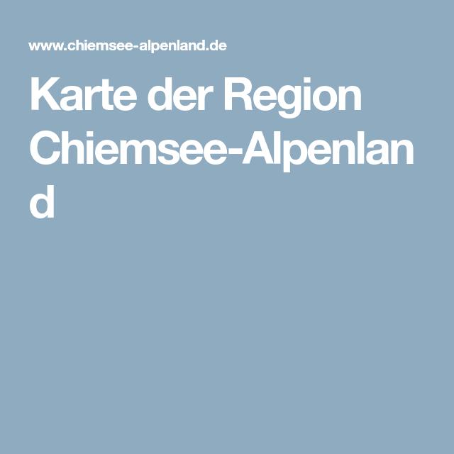 Chiemsee Karte Region.Karte Der Region Chiemsee Alpenland Chiemsee Chiemsee