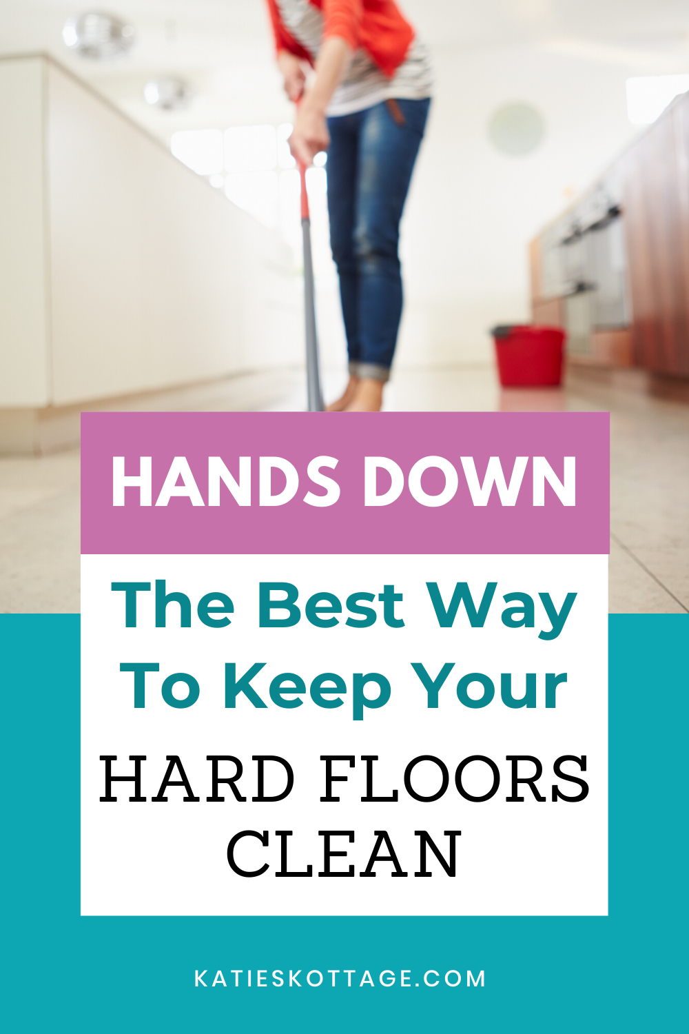 The Best Way To Keep Your Hard Floors Clean Katieskottage In 2020 Floor Cleaner Hard Floor Floor Cleaning Hacks