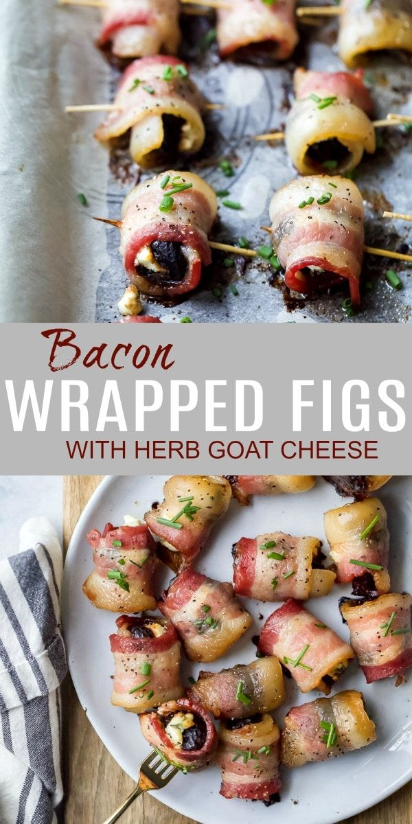 Bacon Wrapped Figs with Herb Goat Cheese - An Easy Appetizer Idea!