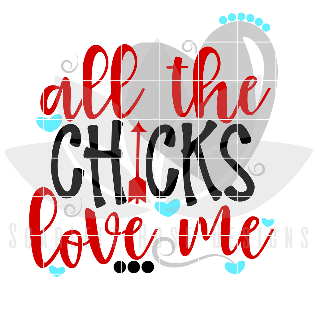 Download All the Chicks Love me SVG | Cricut, My love, Silhouette ...