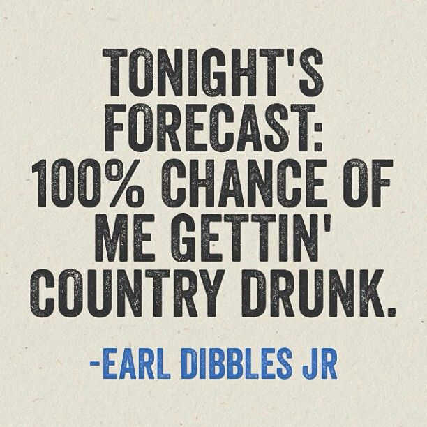 Country drunk