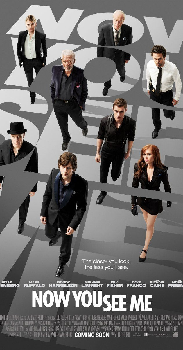 Now You See Me (2013) starring Jesse Eisenberg, Mark Ruffalo. Watched February 2014, blu-ray. Great movie!