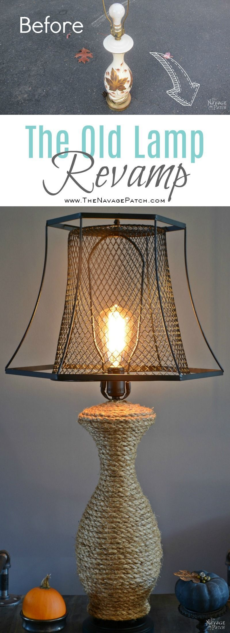 The Old Lamp Revamp Lamp makeover, Old lamps, Farmhouse