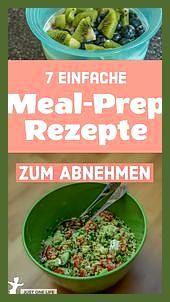 7 einfache Meal-Prep Rezepte zum Abnehmen #Abnehmen #einfache #Fitness food fruit #Fitness food reci...