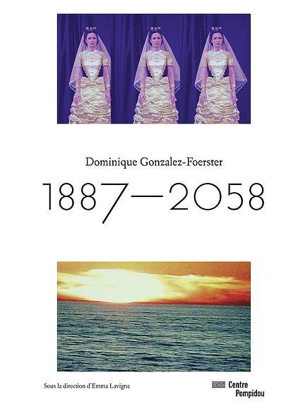 DOMINIQUE GONZALEZ-FOERSTER | CATALOGUE DE L'EXPOSITION