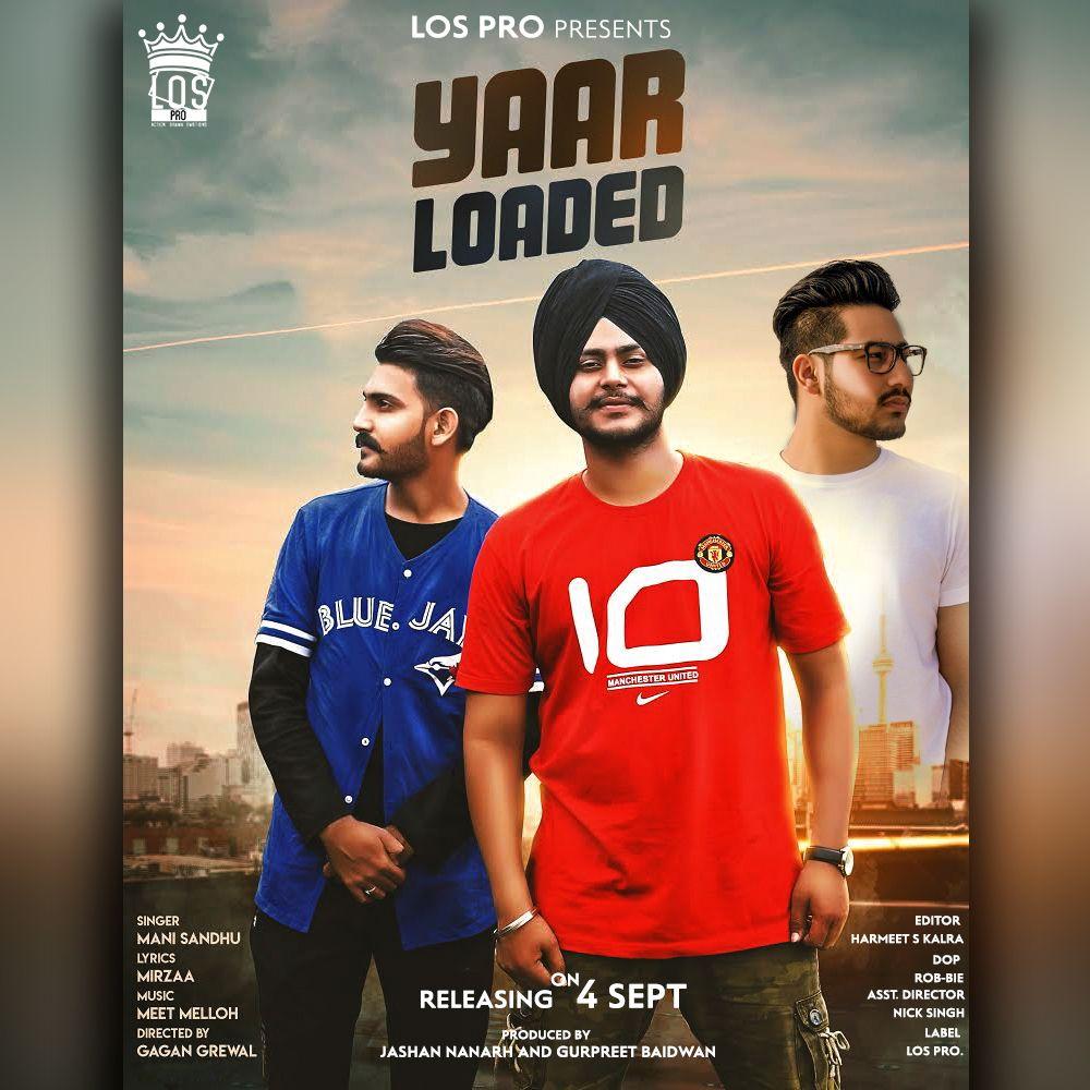Yaar Loaded By Mani Sandhu Download Mp3 Music Download Latest Music Download Free Music