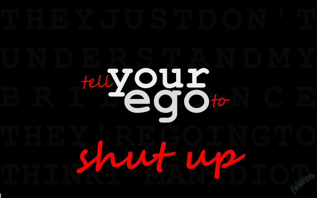 January Wallpaper: tell your ego to shut up #writing
