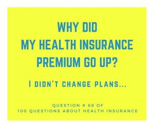 Question About Why Health Insurance Premiums Go Up In Price Every Year Health Insurance How To Plan Health