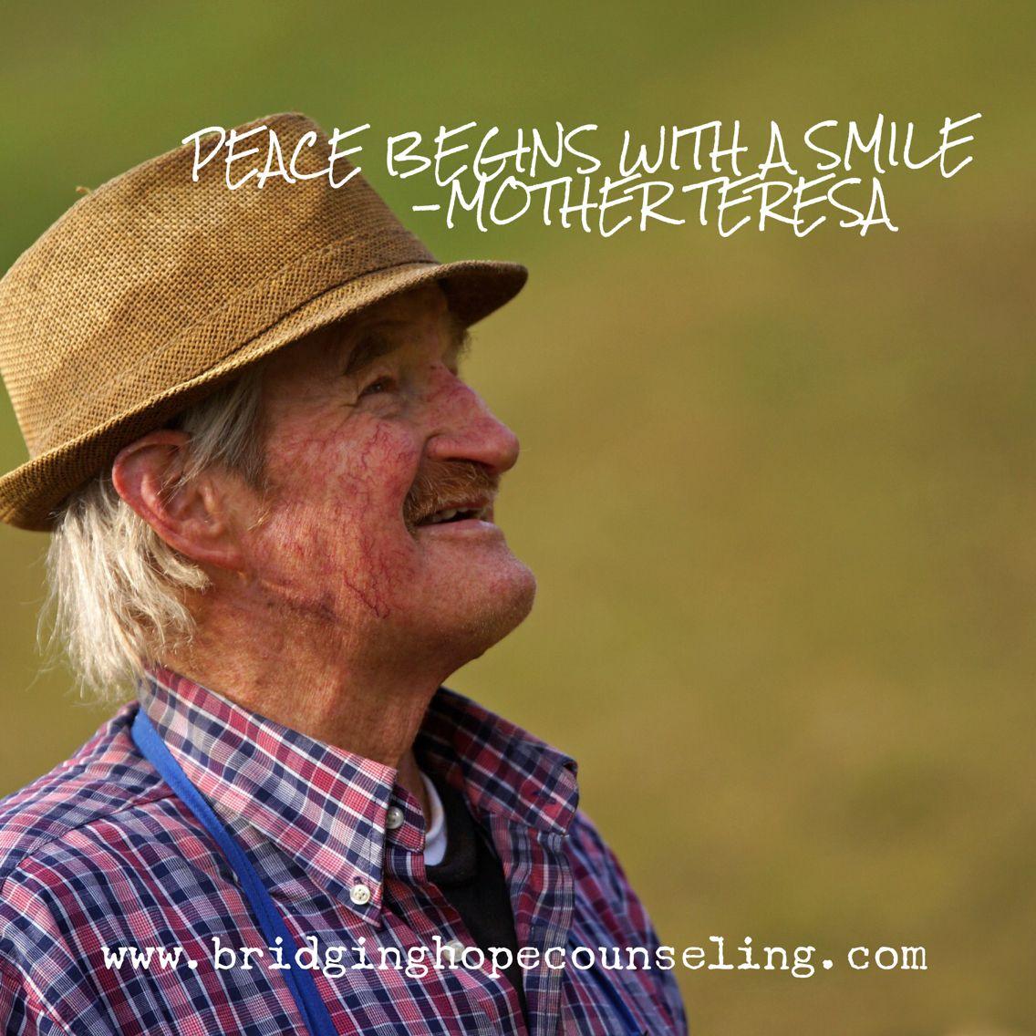 Peace begins with a smile #peace #mentalhealth #motherteresa