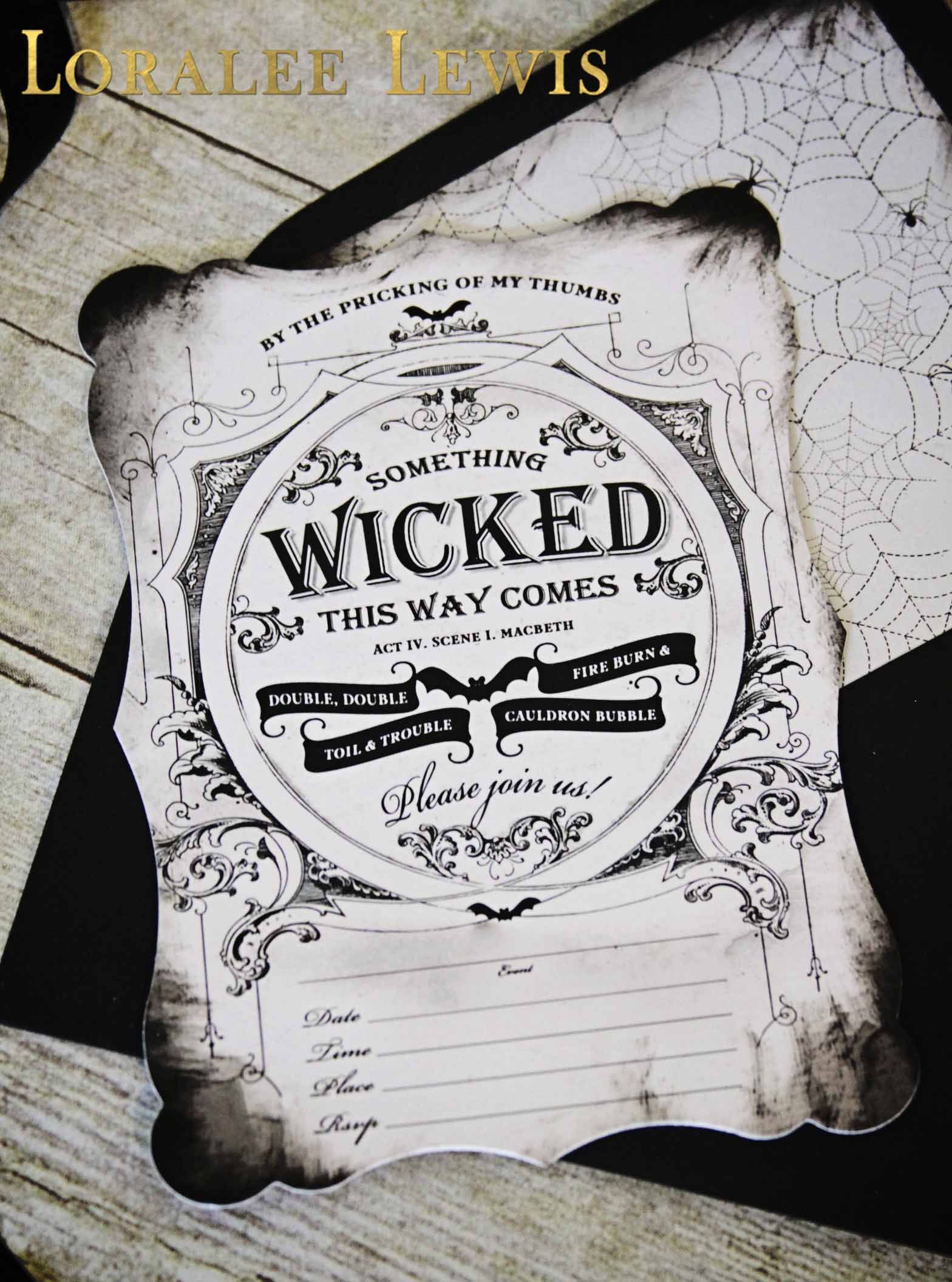 fill in the blank something wicked invitation set by loralee lewis