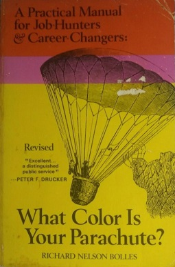 What Color Is Your Parachute Wikipedia Bestselling Books Best Books Of All Time Richard Nelson