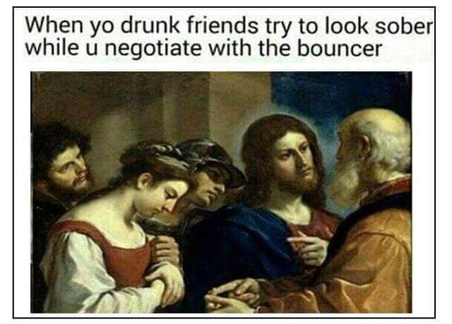 Drunk friends