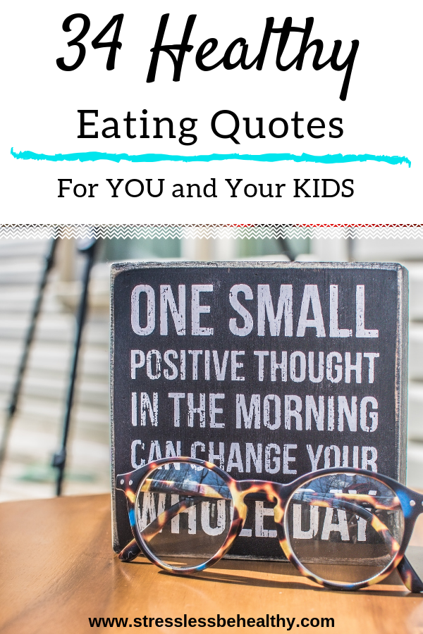 34 Best Healthy Eating Quotes For You and Your Kids ...