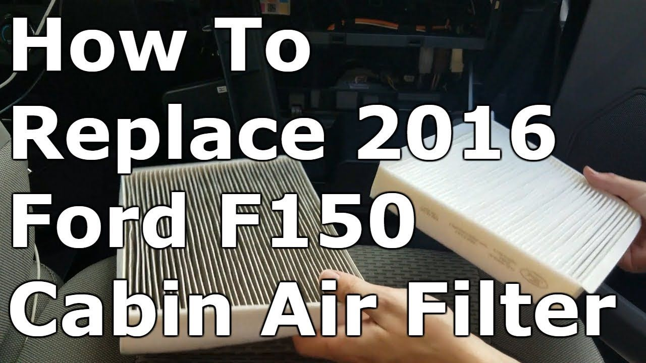 How To Change Cabin Air Filter 2016 F150 Cabin air