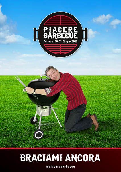 """Con Weber """"Piacere Barbecue"""" - Perugia dal 10 al 19 giugno 2016"""