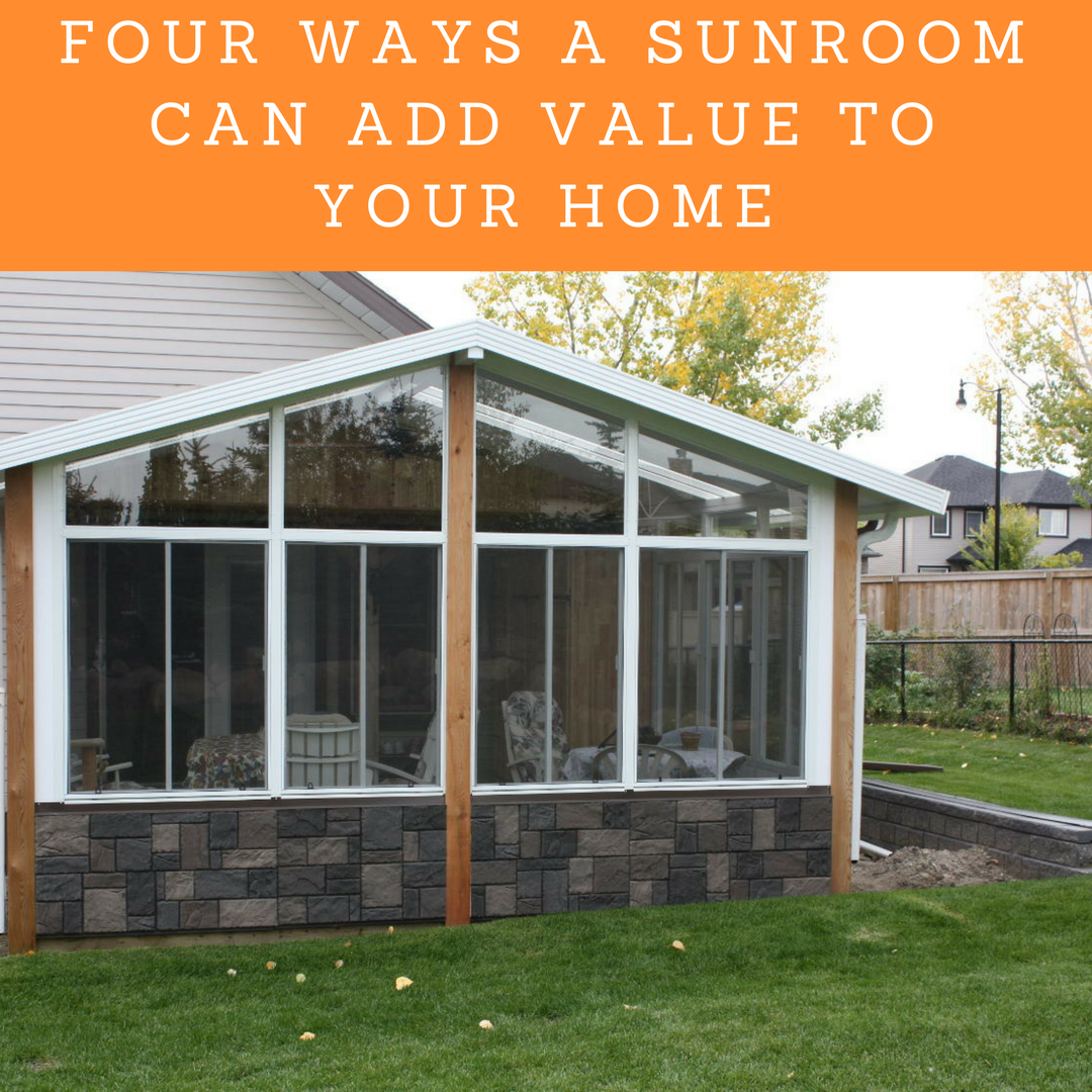 Four Ways Sunrooms Add Value Desert Sun Patios