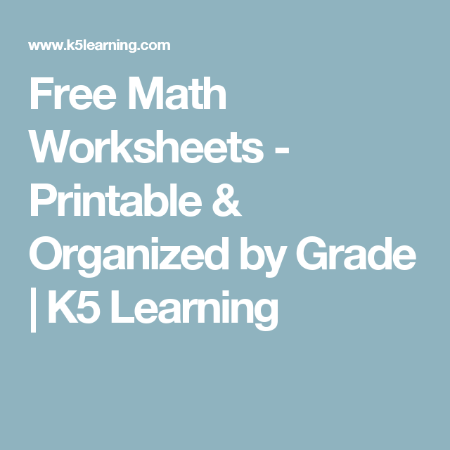 Free Math Worksheets - Printable & Organized by Grade | K5 Learning ...