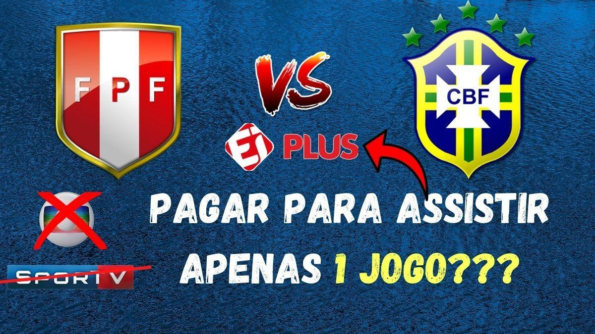 O Jogo Peru X Brasil Nao Vai Passar Na Globo Como Funciona O Ei Plus Esporte Interativo Selecao Brasileira Globo