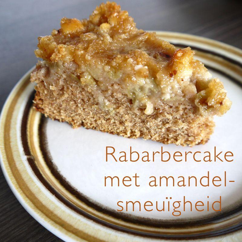 Ma vie en vert: Suikervrijheid: rabarbercake met amandelsmeuïgheid