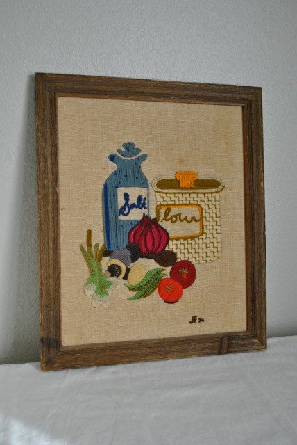 Vintage kitchen crewel embroidery- I have something like this that my  mother made along time